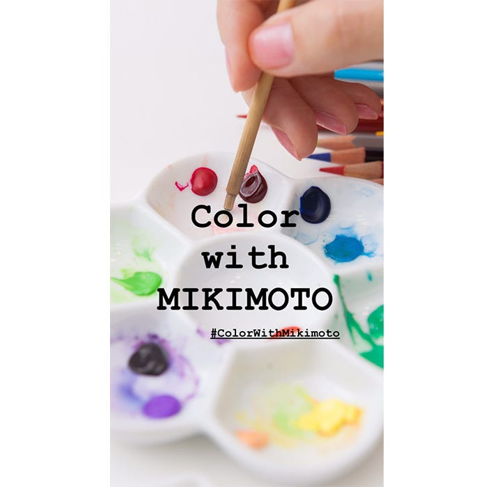 Color with Mikimoto(Mikimoto的色彩)
